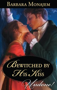Bewitched by His Kiss - MAY 2013 - undone